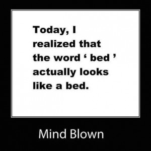 bed Mind Blown