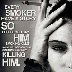 Every Smoker Have a Story!