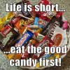 Life is Short, Have Candy