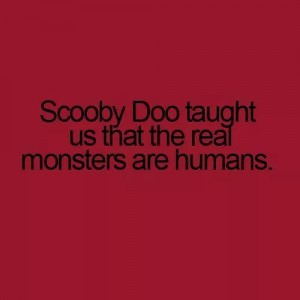 Scooby Doo taught us