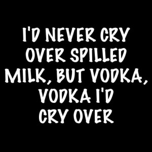 Spilled Vodka