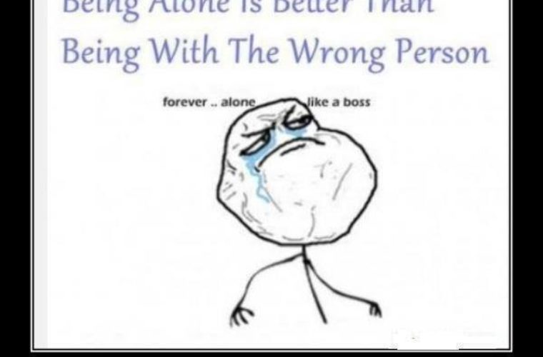 Being Alone is Better