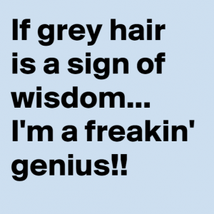 Grey Hair Signs