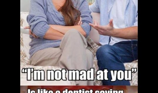 Im not mad at you 537x318 nasty wife funny pictures, quotes, memes, funny images, funny