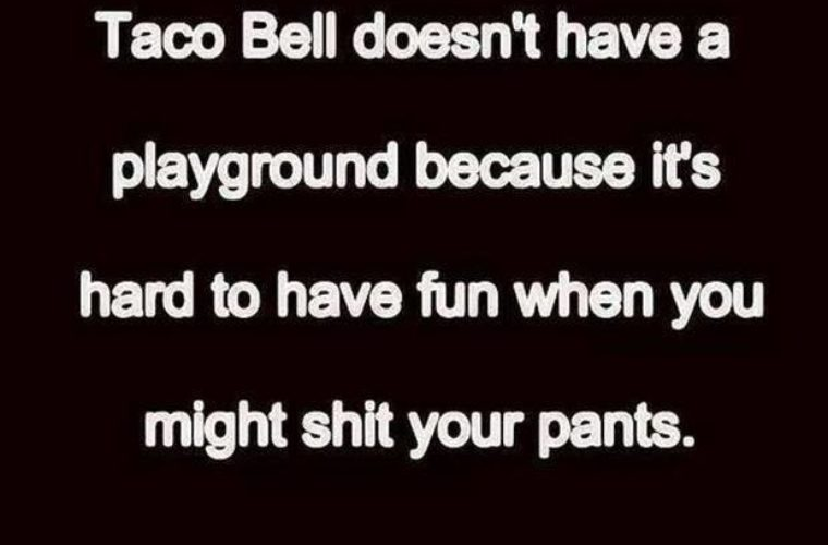 Taco Bell has no Playground