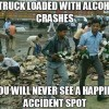 Truck With Alcohol crashes