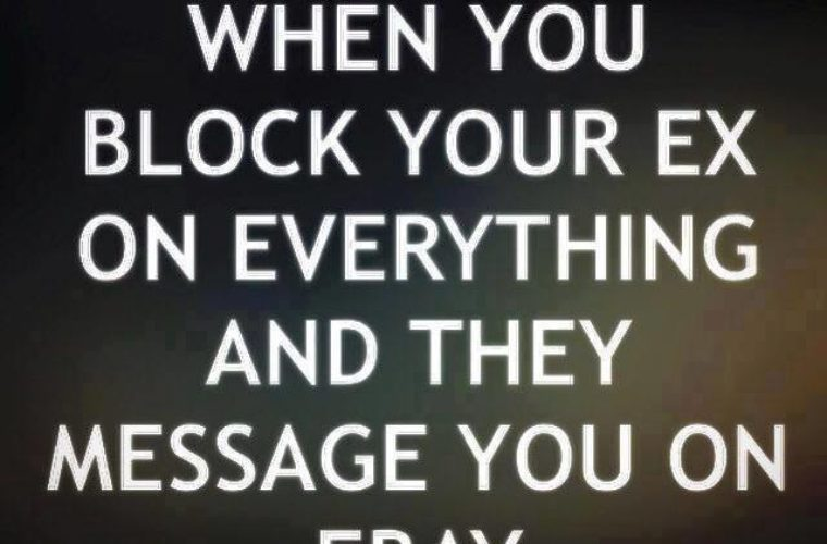 Funny Memes For Your Ex : When you block your ex funny pictures quotes memes