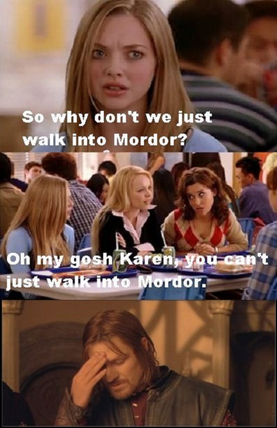 Mean Girls And LOTR