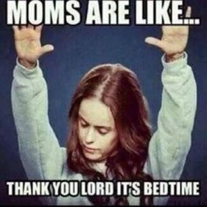 Moms And Bedtime
