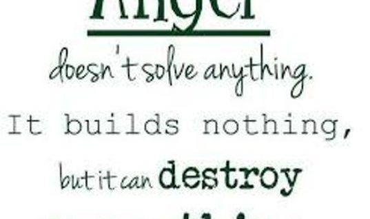 Anger Builds Nothing