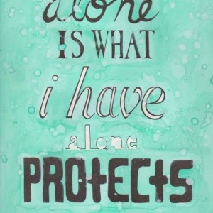 Alone Protects Me
