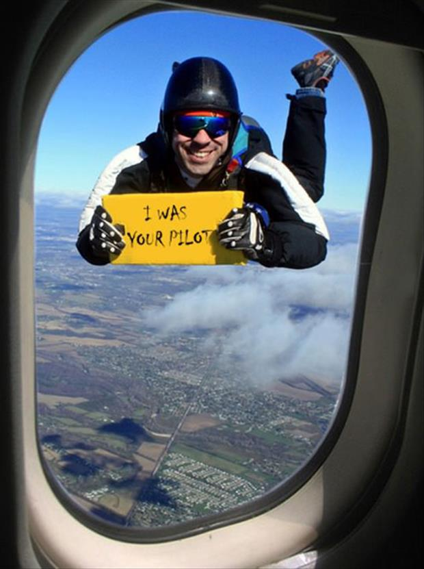 I was your pilot i was your pilot funny pictures, quotes, memes, funny images