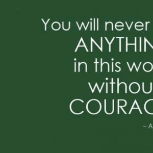 Without Courage