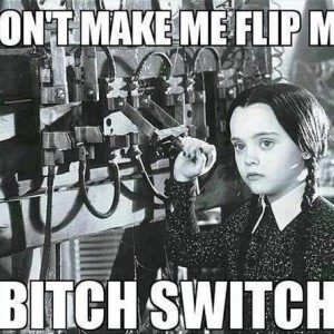 Bitch Switch