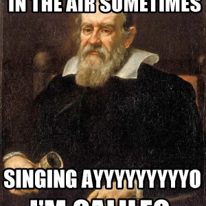 Singing Galileo