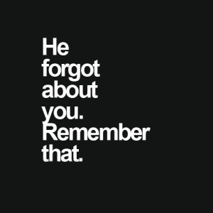 He Forgot About You