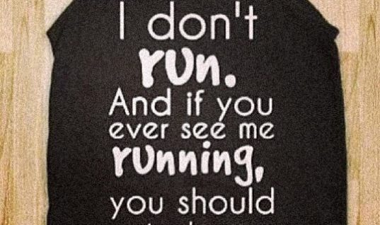 I Do Not Run