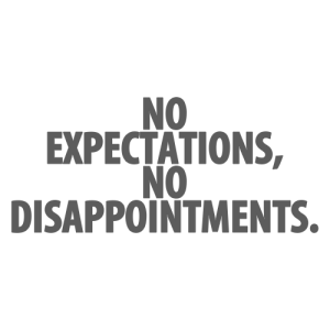 No Disappointments