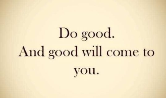 Good Will Come To You
