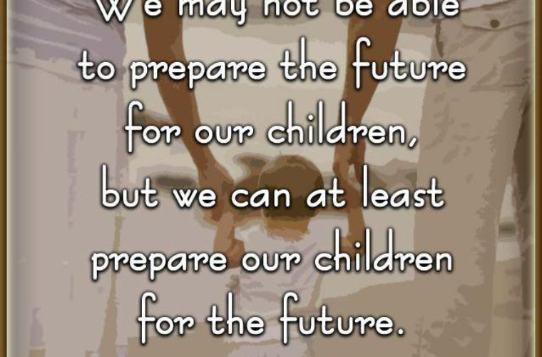 Prepare The Future