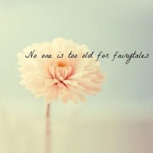 Too Old For Fairytales