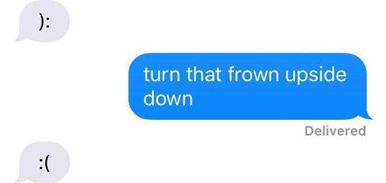 Turn That Frown