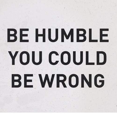 Be Humble be humble funny pictures, quotes, memes, funny images, funny