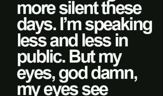 More Silent These Days