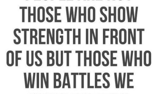 The Strongest People Are Those ...