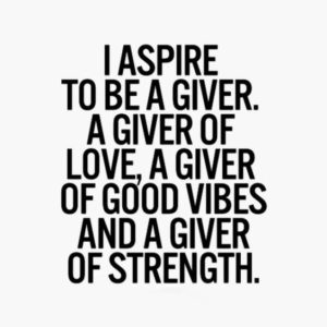 I Aspire To Be A Giver