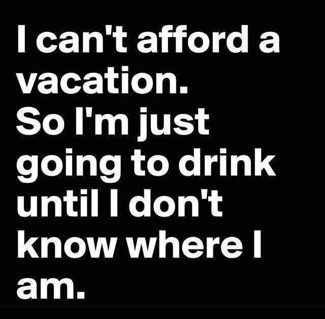 I Can't Afford A Vacation