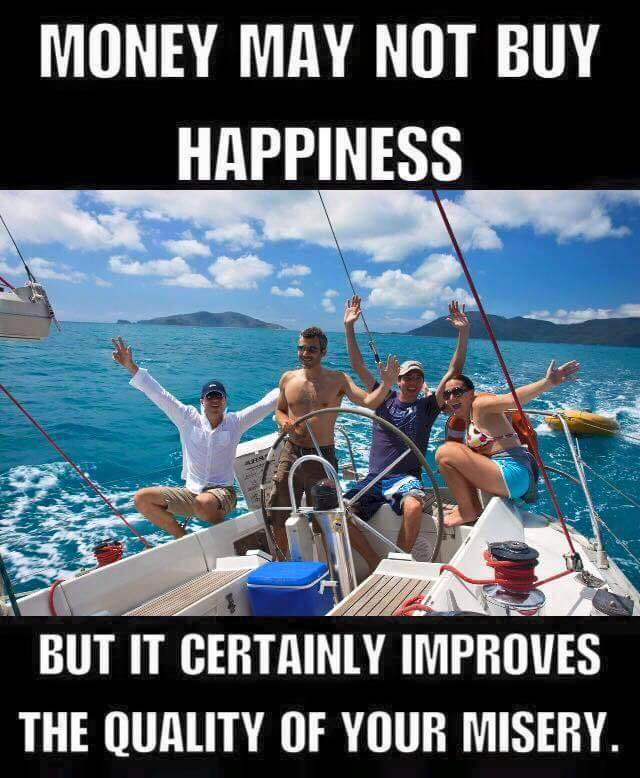 Money May Not Buy Happiness Funny Pictures Quotes