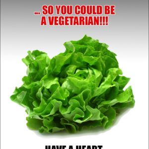 Vegetarianism Is Murder!