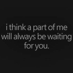 Always Be Waiting