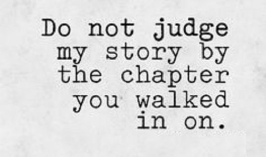 Do Not Judge My Story