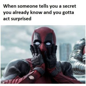 Gotta Act Surprised