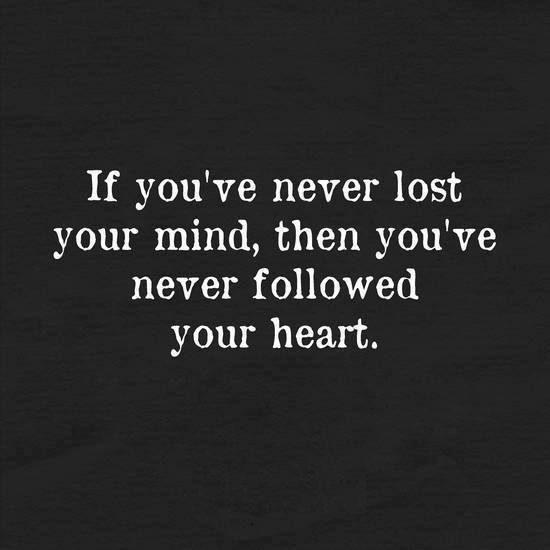 If You've Never Lost Your Mind
