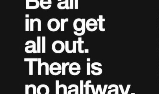 All In Or Get Out