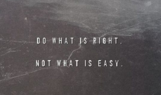 Do What It Is Right
