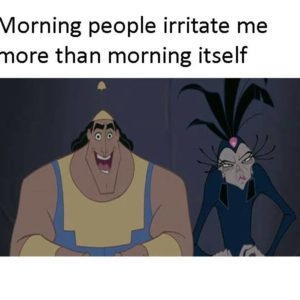 Morning People Irritate