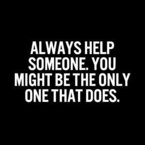 Always Help Someone
