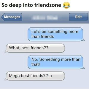 Deep Into The Friendzone