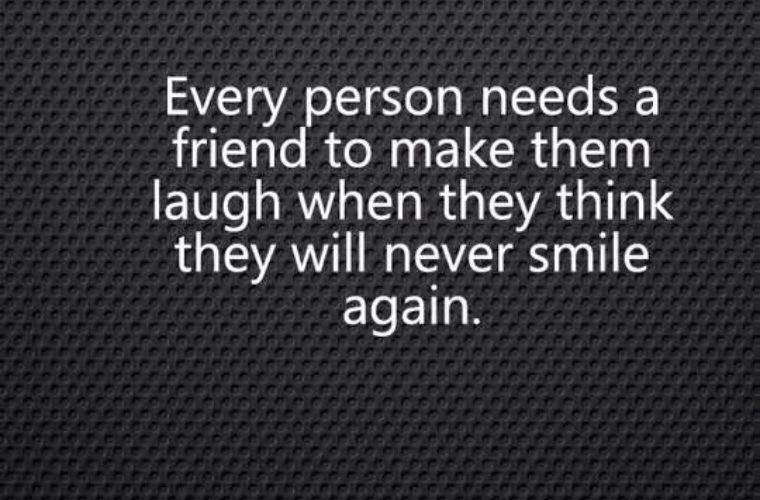 Every Person Needs A Friend