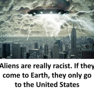 Aliens Are Really Racist