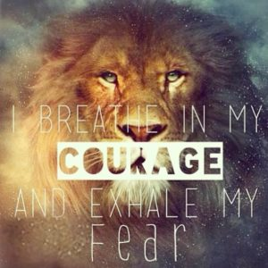Breath In My Courage