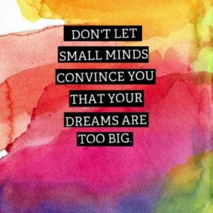 Don't Let Small Minds