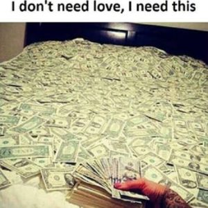Don't Need Money