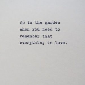 Go To The Garden