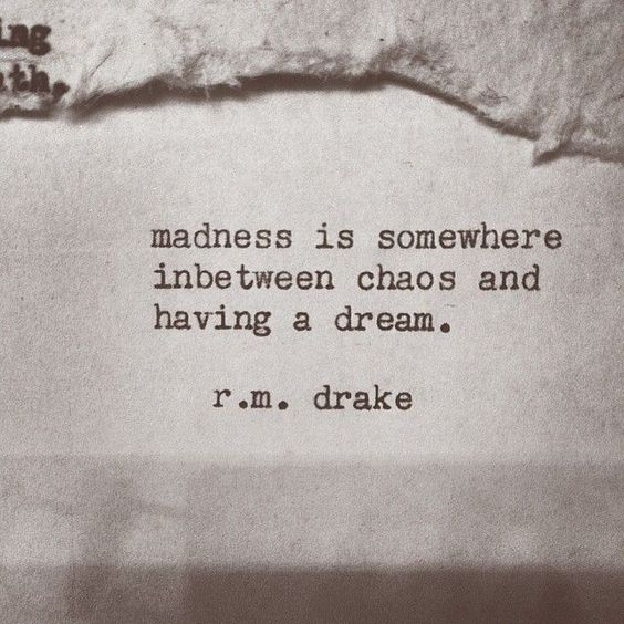 Madness Is