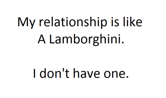 Relationship Like A Lamborghini